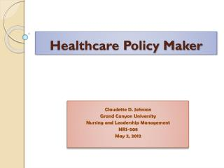 Healthcare Policy Maker
