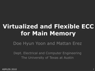 Virtualized and Flexible ECC for Main Memory