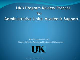UK's Program Review Process 				for Administrative Units: Academic Support