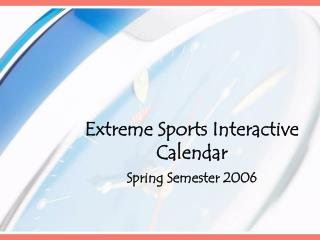 Extreme Sports Interactive Calendar