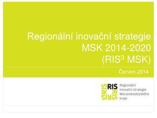 Regionální inovační strategie MSK 2014-2020 (RIS 3  MSK)
