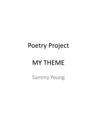 Poetry Project MY THEME