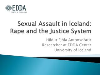 Sexual Assault in Iceland:  Rape and the Justice System