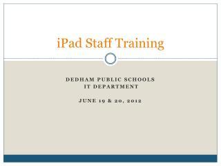 iPad  Staff Training