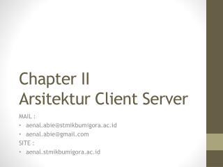 Chapter II Arsitektur  Client Server