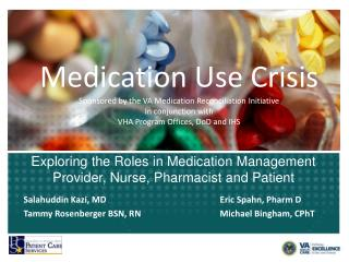 Exploring the Roles in Medication Management Provider, Nurse, Pharmacist and Patient
