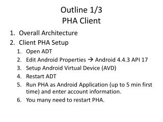 Outline 1/3 PHA Client