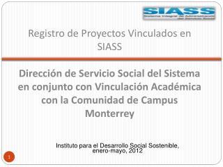 Instituto para el Desarrollo Social Sostenible, enero-mayo, 2012