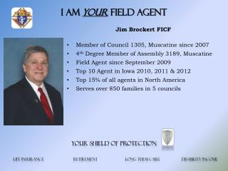 I am  your  Field Agent