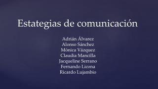 Estategias  de comunicación