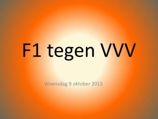 F1 tegen VVV