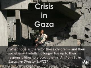 Crisis in  Gaza