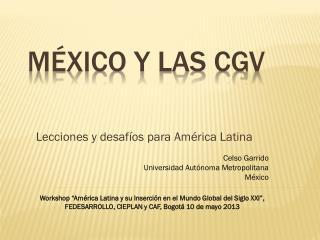 MÉXICO Y LAS CGV