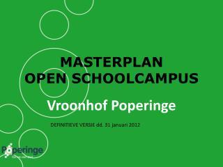 MASTERPLAN  OPEN SCHOOLCAMPUS