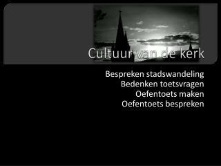 Cultuur  van de  kerk