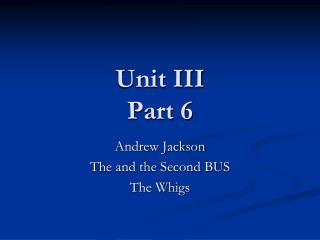 Unit III Part 6