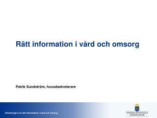 Rätt information i vård och omsorg
