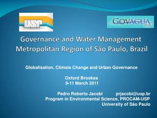 Governance and Water  Management   M etropolitan Region of  São Paulo,  Brazil