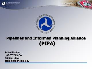 Pipelines and Informed Planning Alliance PIPA
