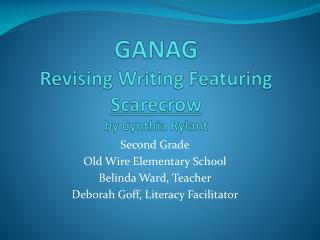 GANAG Revising Writing Featuring Scarecrow by Cynthia  Rylant