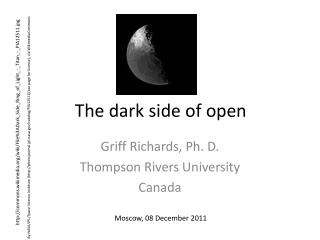 The dark side of open
