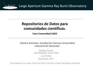 Repositorios de Datos para comunidades científicas.  Caso Comunidad LAGO