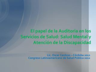 El papel de la Auditoria en los Servicios de Salud: Salud Mental y Atenci�n de la Discapacidad