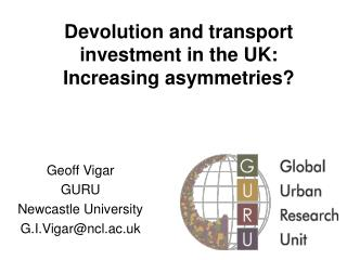 Devolution and transport investment in the UK: Increasing asymmetries