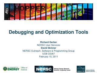 Debugging and Optimization Tools