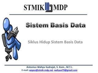 Siklus Hidup Sistem  Basis Data