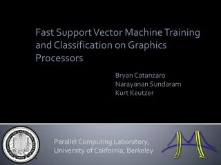 Fast Support Vector Machine Training and Classification on Graphics Processors