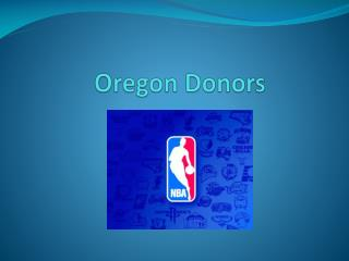 Oregon Donors