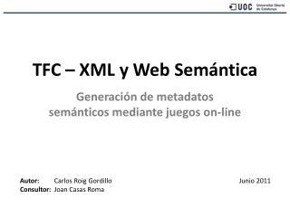 TFC – XML y Web Semántica