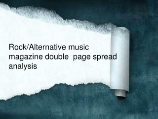 Rock/Alternative music magazine  double  page spread  analysis