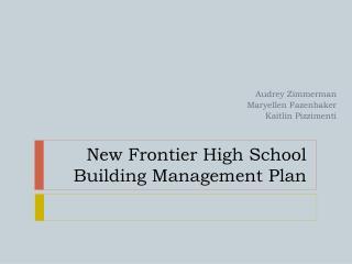 New Frontier High School Building Management Plan