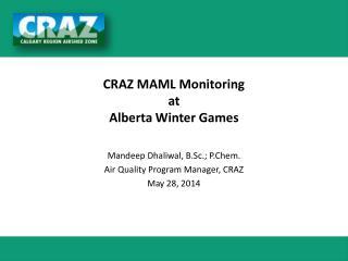 CRAZ MAML Monitoring  at  Alberta Winter Games