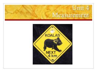 Unit 4  Measurement