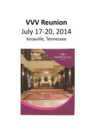VVV Reunion July 17-20, 2014 Knoxville, Tennessee
