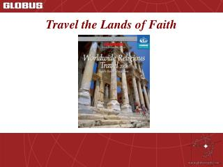 Travel the Lands of Faith