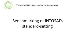 Benchmarking of INTOSAI's standard-setting
