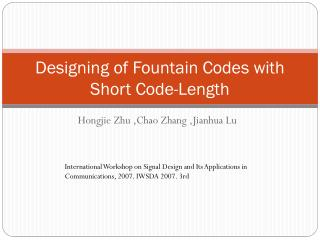 Designing of Fountain Codes with Short Code-Length