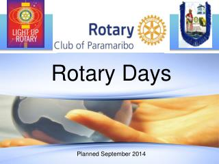 Rotary Days Planned September 2014