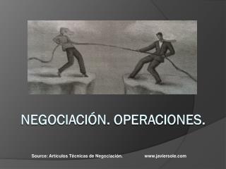 NegociaciÓn . Operaciones.