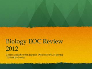 Biology EOC Review 2012