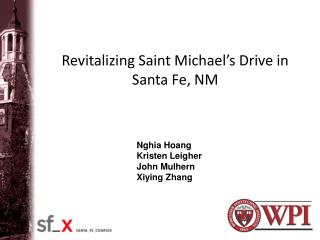 Revitalizing Saint Michael's Drive in Santa Fe, NM
