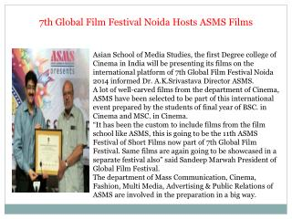 7th Global Film Festival Noida Hosts ASMS Films