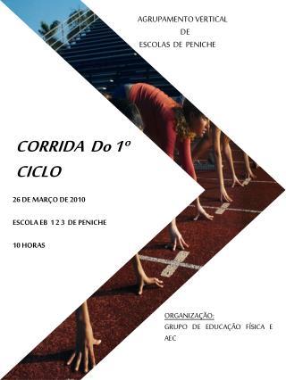 CORRIDA   Do  1º CICLO