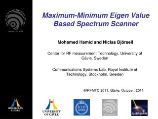Maximum-Minimum Eigen Value Based Spectrum Scanner