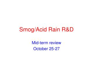 Smog/Acid Rain R&D