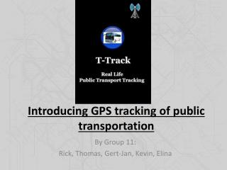 Introducing  GPS  tracking of public  transportation